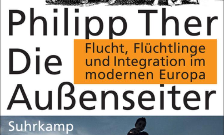 Lesung: Die Außenseiter – Flucht, Flüchtlinge und Integration im modernen Europa