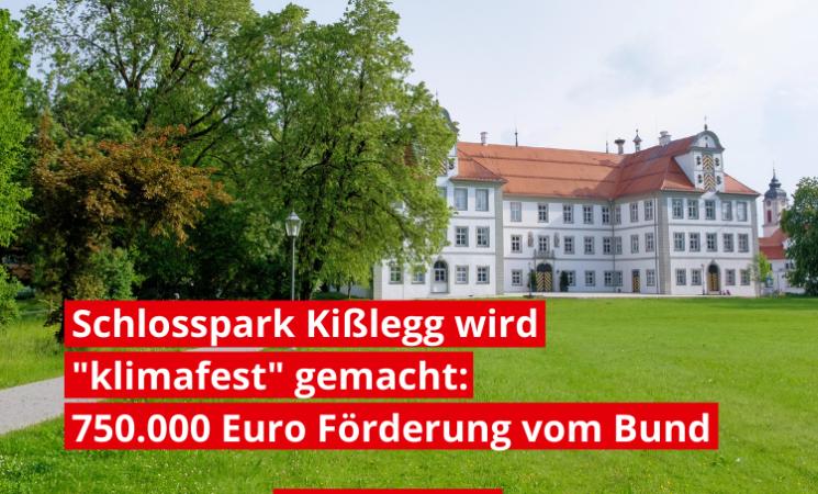 """Schlosspark Kißlegg wird """"klimafest"""" gemacht:  Dreiviertel Mio. Euro Förderung vom Bund"""